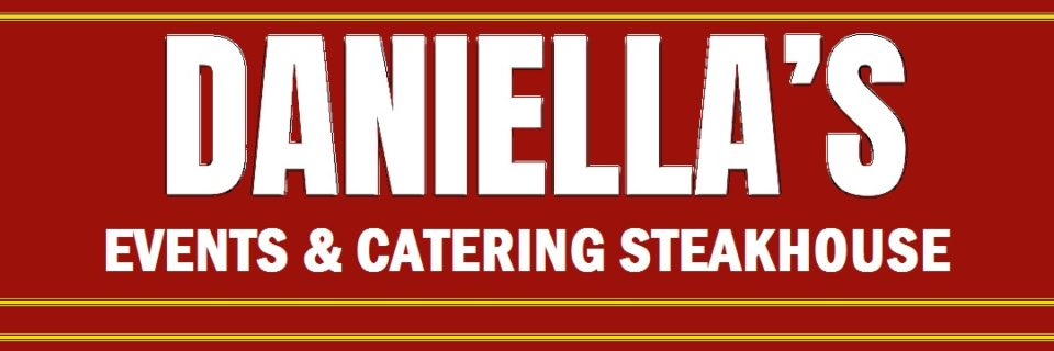 Daniella's Events & Catering Steakhouse